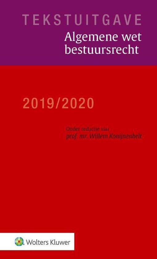 Tekstuitgave - Algemene wet bestuursrecht 2019/2020 - Wolters Kluwer Nederland B.V. |