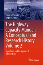 The Highway Capacity Manual: A Conceptual and Research History Volume 2