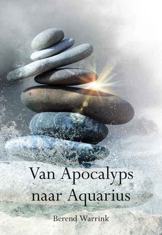Van Apocalyps naar Aquarius - Berend Warrink  