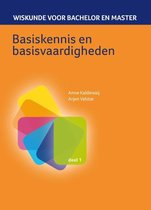 Wiskunde voor Bachelor en Master 1 Basiskennis en basisvaardigheden