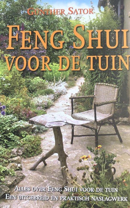 Feng Shui Voor De Tuin - G. Sator |