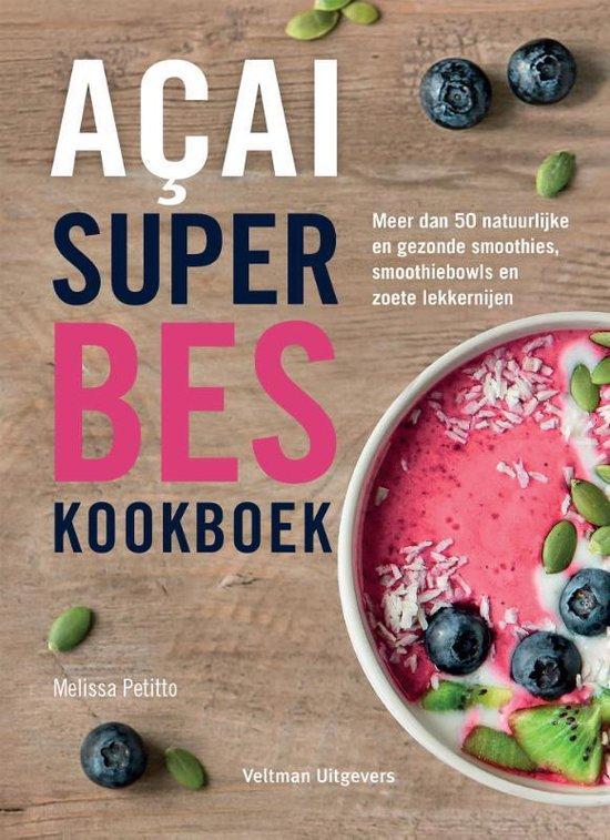 Acai superbes kookboek - Melissa Petitto | Readingchampions.org.uk