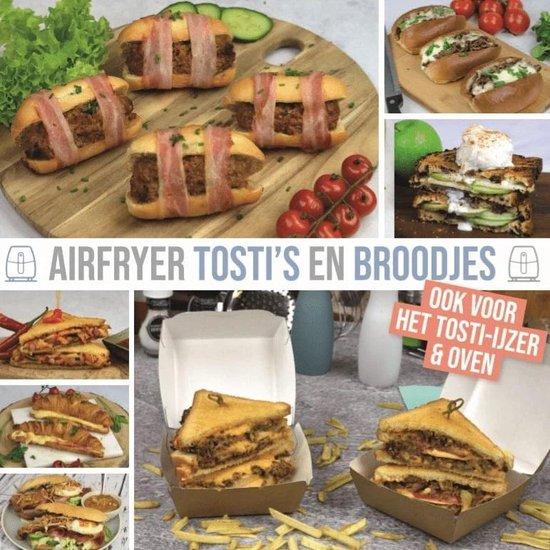 Airfryer Kookboek - Airfryer tosti's en broodjes - Airfryertotaal.nl | Fthsonline.com
