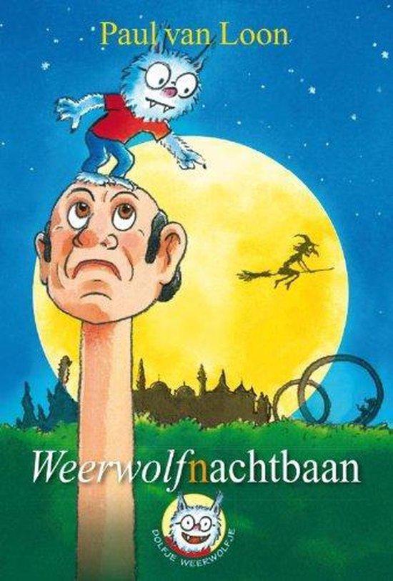 Boek cover Dolfje Weerwolfje 12 - Weerwolf(n)achtbaan van Paul van Loon (Hardcover)