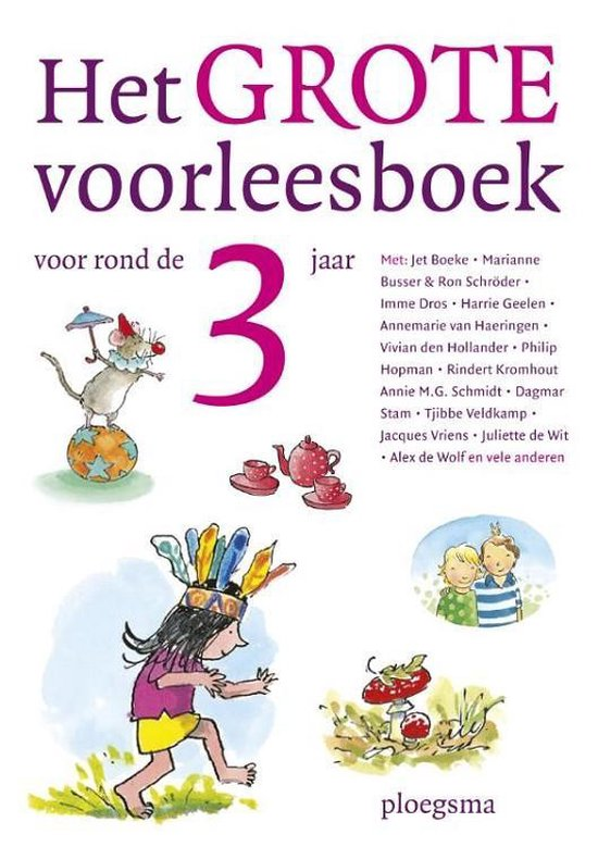Boek cover Het grote voorleesboek voor rond de 3 jaar van Jet Boeke (Hardcover)