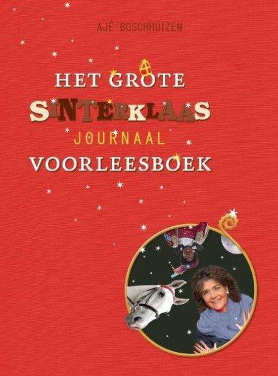 Het grote Sinterklaas journaal voorleesboek - Ajé Boschhuizen |