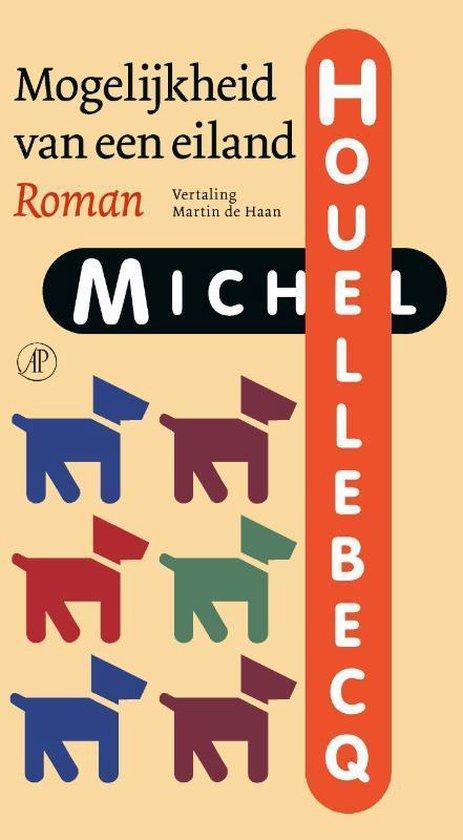 Boek cover Mogelijkheid van een eiland van Michel Houellebecq (Hardcover)