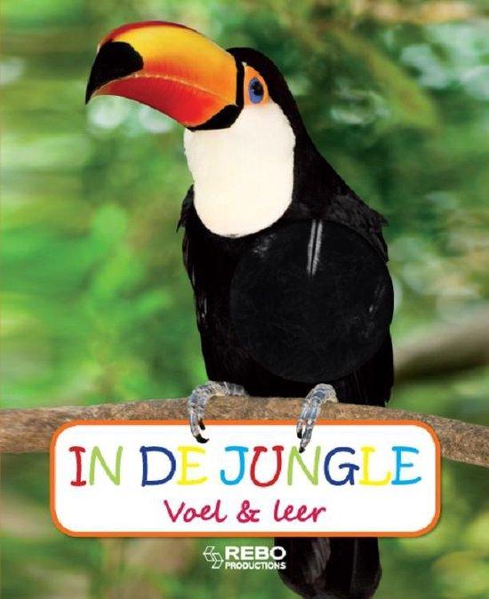 Voel en leer - In de jungle - Diverse auteurs |