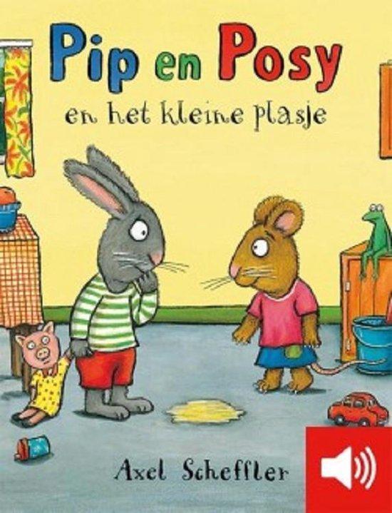 Pip en Posy - Pip en posy en het kleine plasje - Axel Scheffler |
