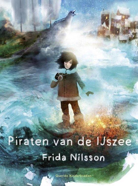 Piraten van de IJszee - Frida Nilsson | Fthsonline.com