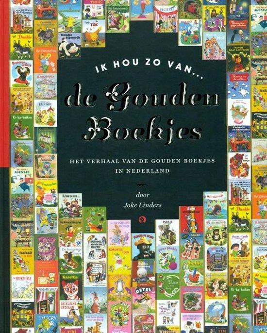 Ik hou zo van ... De Gouden Boekjes - Joke Linders |