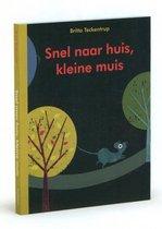 Boek cover Snel naar huis, kleine muis van Britta Teckentrup (Hardcover)