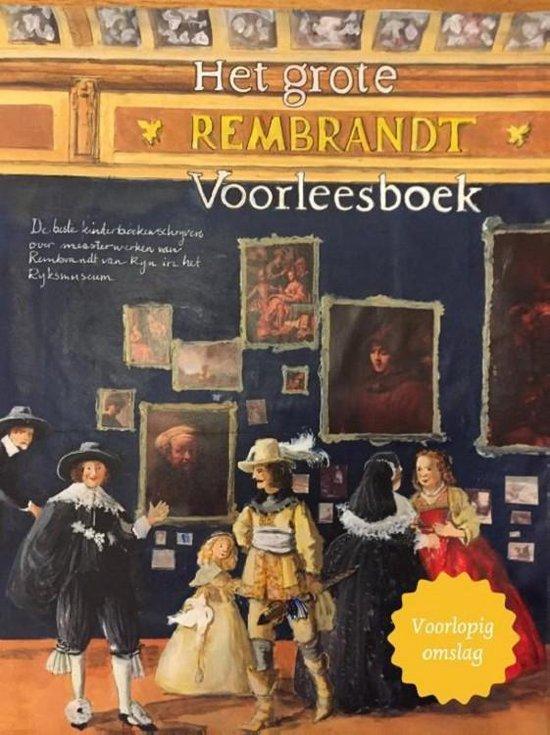 Boek cover Het grote Rembrandt voorleesboek van Joke van Leeuwen (Hardcover)