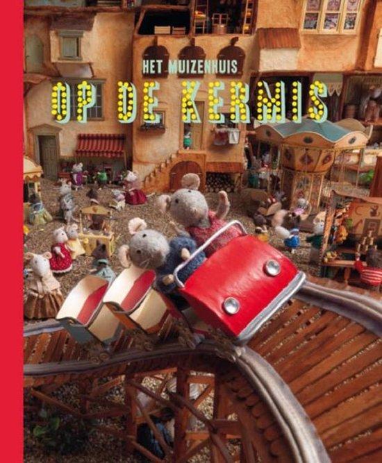 Boek cover Het Muizenhuis  -   Op de kermis van Karina Schaapman (Hardcover)
