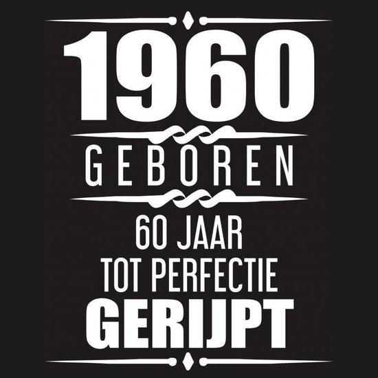1960 Geboren 60 Jaar Tot Perfectie Gerijpt - Albaspirit Gastenboeken | Readingchampions.org.uk