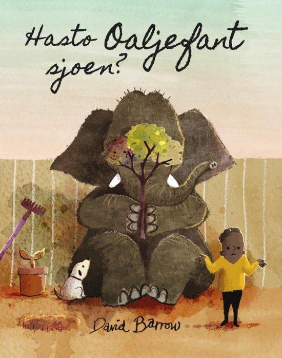 Boek cover Hasto Oaljefant sjoen? van David Barrow (Hardcover)