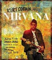 Kurt Cobain and Nirvana - Updated Edition