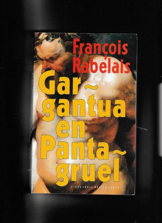 Gargantua en pantagruel - Rabelais |