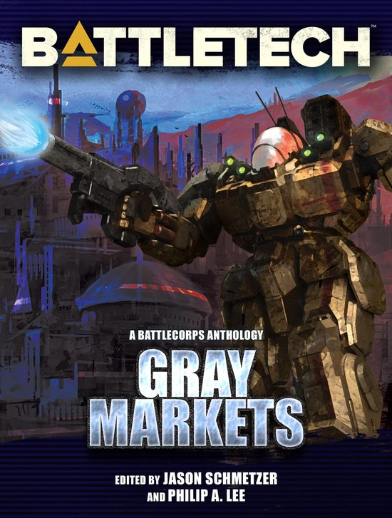 BattleTech: Gray Markets