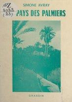 Au pays des palmiers