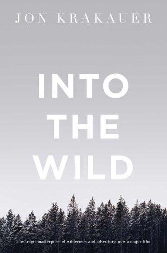 Boek cover Into the Wild van Jon Krakauer (Onbekend)