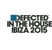Defected In The House Ibiza 2015