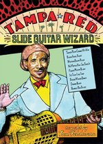 Tampa Red Slide Guitar Wizard