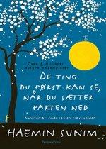 Boek cover De ting du først kan se, når du sætter farten ned van Haemin Sunim (Onbekend)