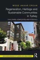 Regeneration, Heritage and Sustainable Communities in Turkey