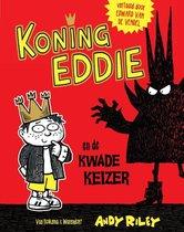 Omslag Koning Eddie 1 -   Koning Eddie en de kwade keizer