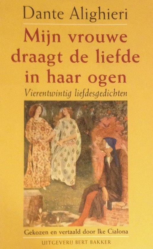 Mijn Vrouwe Draagt De Liefde In Haar Ogen - Dante Alighieri   Fthsonline.com