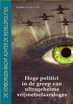In naam van de Nieuwe Wereldorde 1 - Hoge politici in de greep van ultrageheime vrijmetselaarsloges