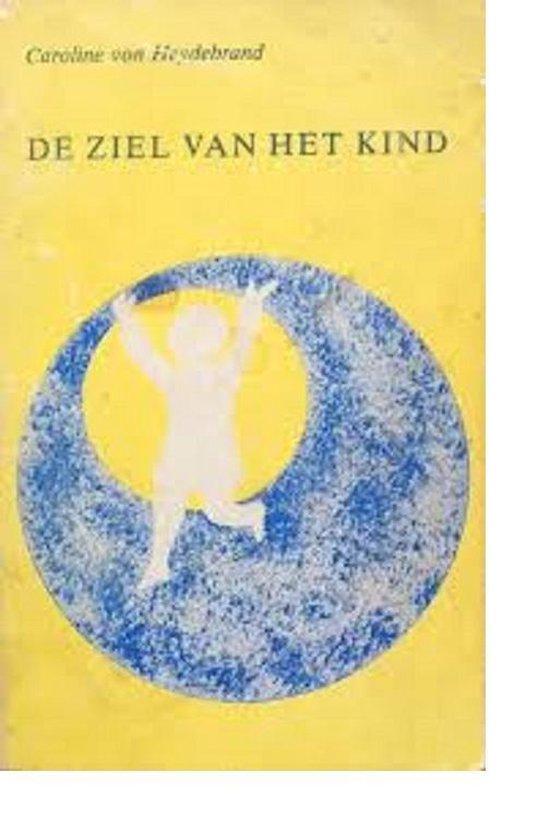 Ziel van het kind - Caroline Von Heydebrand |