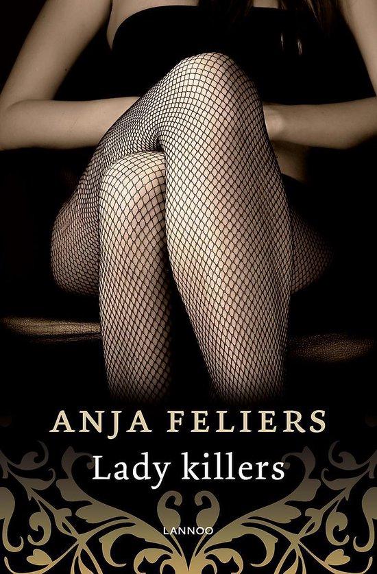 Lady killers - Anja Feliers |