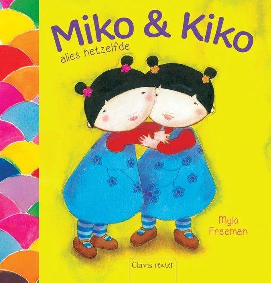 Miko en Kiko alles hetzelfde