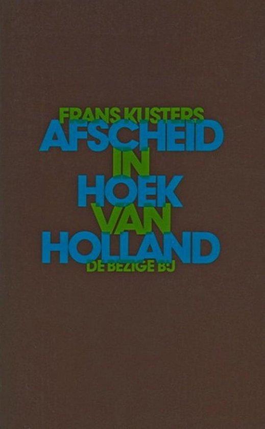 Afscheid van hoek van holland - Frans Kusters | Fthsonline.com