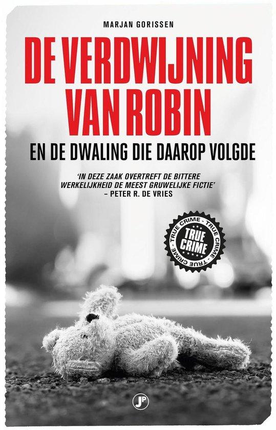 De verdwijning van Robin - Marjan Gorissen |