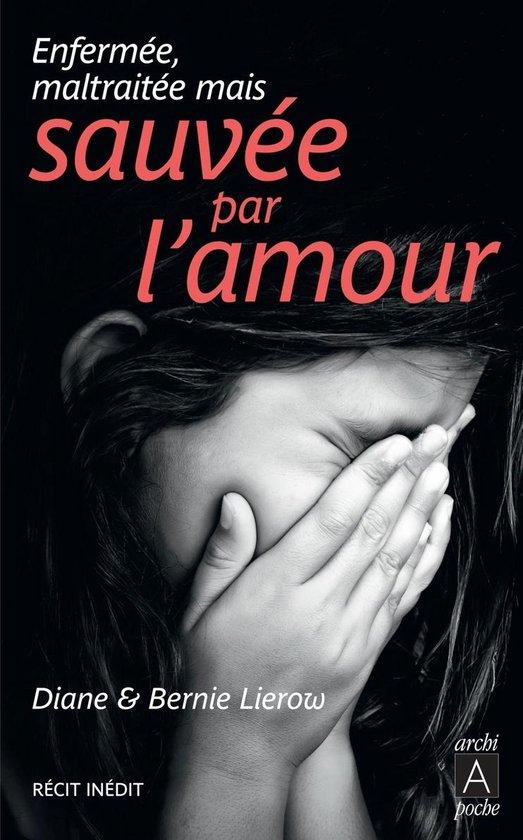 Boek cover Sauvée par lamour van Diane Lierow (Onbekend)