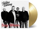 "Say When/Back Home (7"" Vinyl) (Coloured Vinyl)"