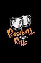 Baseball takes balls