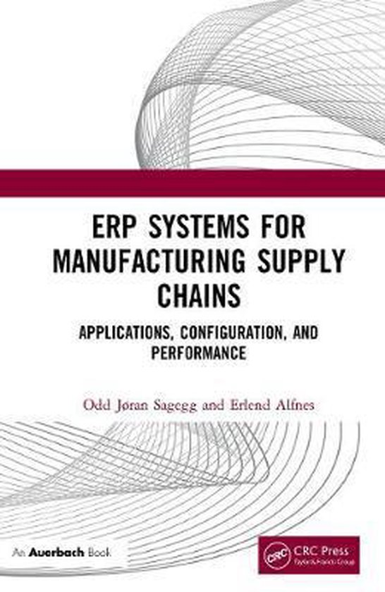 ERP Systems for Manufacturing Supply Chains