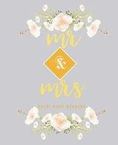 Mr & Mrs Guest Book Wedding: Gold Lettering Designs Modern 7'' x 9''