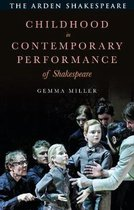 Childhood in Contemporary Performance of Shakespeare