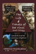 The Life and Travels of Da Vinci 2nd Trilogy