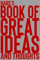 Babs's Book of Great Ideas and Thoughts