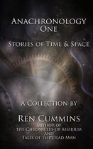 Anachronology One: Stories of Time and Space