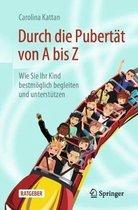 Boek cover Durch Die Pubertat Von a Bis Z van Carolina Kattan