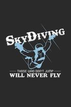 skydiving never fly: 6x9 SkyDiving - grid - squared paper - notebook - notes