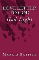 Love Letter to God: God Light