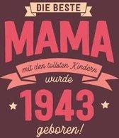 Die Beste Mama wurde 1943 geboren: Wochenkalender 2020 mit Jahres- und Monats�bersicht und Tracking von Gewohnheiten - Terminplaner - ca. Din A5